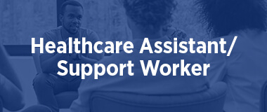 Healthcare Assistanr / Support Worker